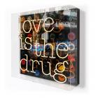 LOVE IS THE DRUG - KEITH HAYNES